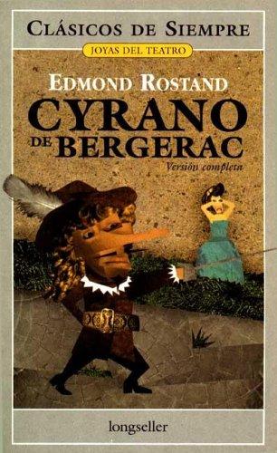 9789875504707: Cyrano De Bergerac (Clasicos De Siempre / Always Classics) (Spanish Edition)