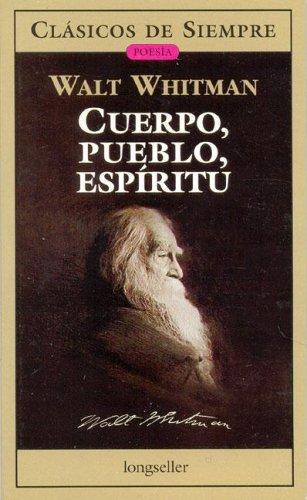 9789875505155: Cuerpo, Pueblo, Espiritu Antologia (Clasicos De Siempre) (Spanish Edition)