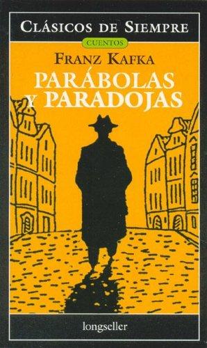 9789875505209: Parabolas y paradojas / Parables and Paradoxes (Clasicos De Siempre)
