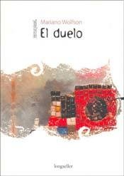 El duelo / The Grief (Spanish Edition): Mariano Wolfson