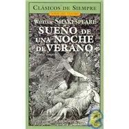 9789875505322: Sueno De Una Noche De Verano / Midsummer Night's Dream (Clasicos de Siempre)