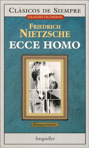 9789875505483: Ecce Homo (Clasicos de siempre: Grandes filosofos / All Time Classics: Great Philosophers)