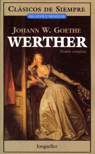 9789875505933: Werther (Clasicos De Siempre / Always Classics) (Spanish Edition)