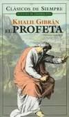 9789875506008: El Profeta / The Prophet: Version Completa / Complete Version (Clasicos de Siempre / Fuentes de Inspiracion / Always Classics / Inspirational Fountains)