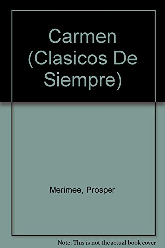 9789875506022: Carmen (Clasicos De Siempre) (Spanish Edition)
