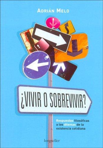 Vivir O Sobrevivir? / Live or Survive?: Melo, Adrian