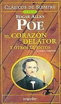 9789875506503: El corazon delator y otros cuentos/ The Tell-Tale Heart and Other Stories (Clasicos De Siempre- Cuentos/ Always Classic- Stories) (Spanish Edition)