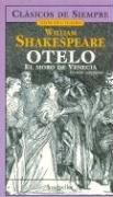 9789875506558: Otelo, El Moro de Venecia/ Othello, The Moore of Venice (Joyas del Teatro/ Theater Jewels) (Spanish Edition)
