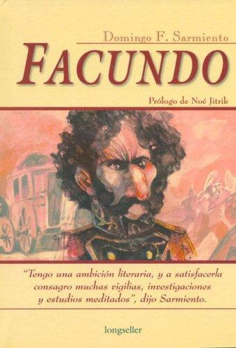 9789875506688: Facundo (Spanish Edition) (Clasicos Elegidos / Chosen Classics)