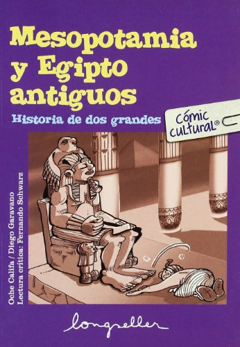 9789875507067: Mesopotamia y egipto antiguo: Historia De Los Grandes (Comic Cultural) (Spanish Edition)