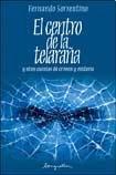 El centro de la telaraña (Spanish Edition): Sorrentino, Fernando Hugo