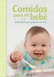 9789875509078: Comidas para mi bebé (Spanish Edition)