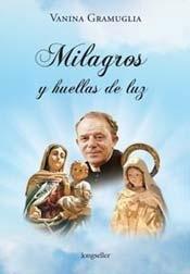 Milagros y huellas de luz (Spanish Edition): Vanina Gramuglia