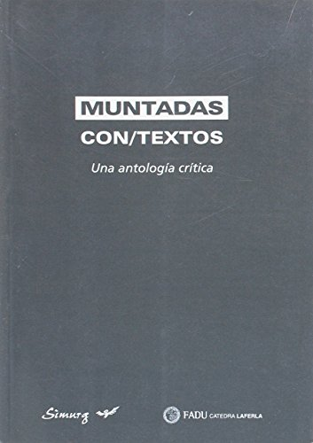 9789875540040: Muntadas Con-Textos (Cuadernos de Video y Arte Digital)