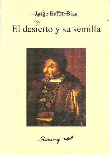 9789875540842: El Desierto y Su Semilla (Spanish Edition)