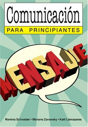 9789875550193: COMUNICACION PARA PRINCIPIANTES