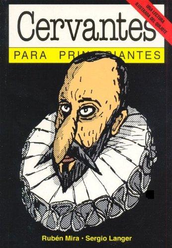 Cervantes Para Principiantes / Cervantes for Beginners (Spanish Edition): Ruben Mira, Sergio ...