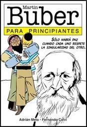 Martin Buber para principiantes (Spanish Edition): Adrian Melo; Fernando