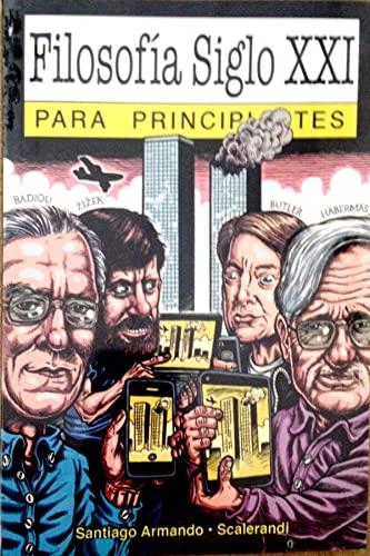 9789875550650: Filosofia Siglo XXI Para Principiantes