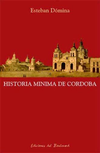 9789875560239: Historia Minima de Cordoba