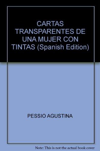 9789875562714: CARTAS TRANSPARENTES DE UNA MUJER CON TINTAS (Spanish Edition)