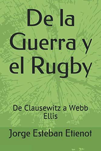 9789875564039: De La Guerra Y El Rugby