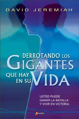 Aplaste A Los Gigantes Que Hay En Su Vida (Spanish Edition) (9789875570351) by David Jeremiah