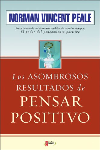 9789875570399: Los Asombrosos Resultados de Pensar Positivo (The Amazing Results of Positive Thinking) (Spanish Edition)
