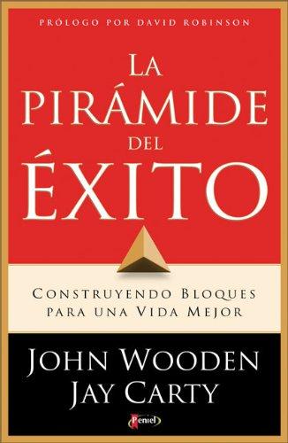 9789875570917: La Piramide del Exito: Construyendo Bloques Para una Vida Mejor