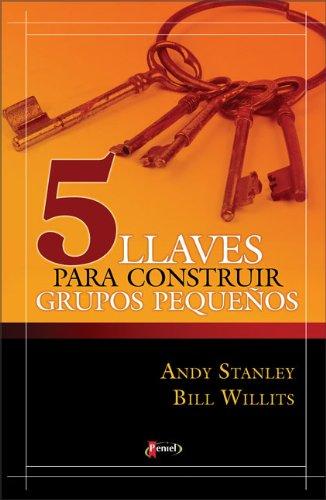 9789875571327: 5 llaves para construir grupos pequeños (Spanish Edition)