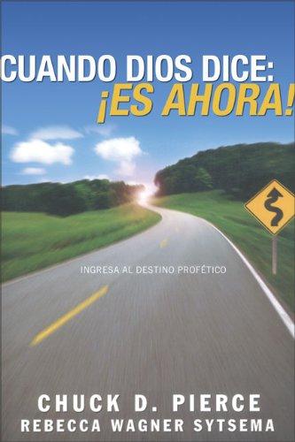 9789875571570: Cuando Dios dice <>: Entra a tu destino profético (Spanish Edition)