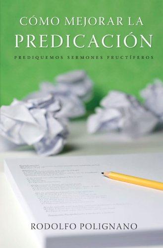 9789875571754: Cómo mejorar la predicación (Spanish Edition)