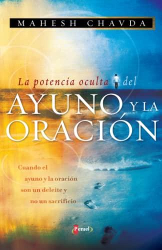 9789875572041: La potencia oculta del ayuno y la oracion (Spanish Edition)