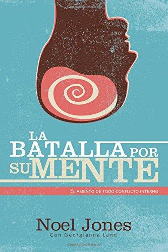 9789875572171: La batalla por la mente: Cómo tener los pensamientos de Dios (Spanish Edition)