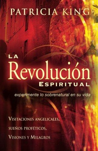 Spiritual Revolution, Spanish (Spanish Edition): King, Patricia