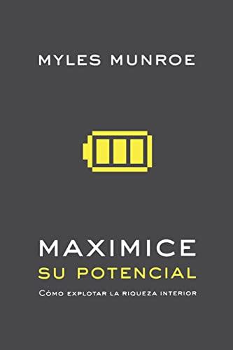 Maximice su Potencial: Dr Myles Munroe