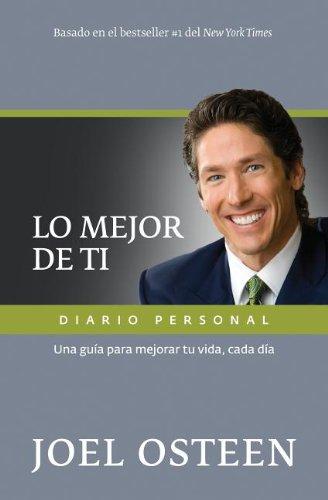 9789875572980: Lo Mejor de Ti, Diario Personal: Una Guia Para Mejorar Tu Vida, Cada Dia