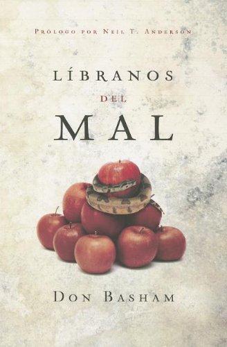 Líbranos del mal (Spanish Edition): Don Basham