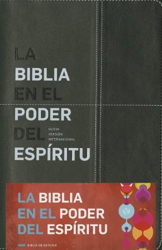 La Biblia en el poder del Espíritu NVI (Spanish Edition) (9789875573796) by David Mains