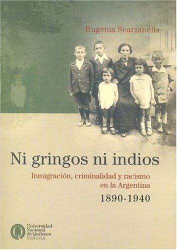 9789875580190: Ni Gringos Ni Indios