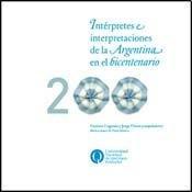 Intérpretes e interpretaciones de la Argentina en: Lugones, Gustavo &