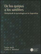 9789875582378: DE LOS QUIPUS A LOS SATELITES (Spanish Edition)
