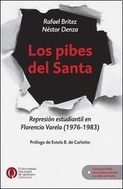 Los pibes del Santa. Represion estudiantil en: Britez, Rafael