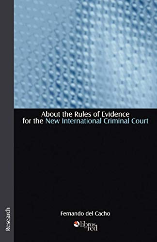 About the Rules of Evidence for the New International Criminal Court: Fernando del Cacho