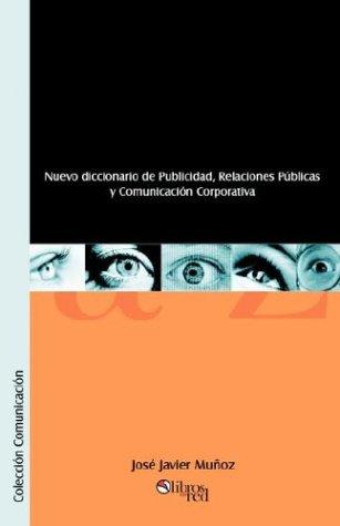 9789875610989: Nuevo Diccionario de Publicidad, Relaciones Publicas y Comunicacion Corporativa (Spanish Edition)