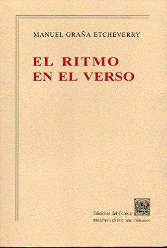 EL RITMO EN EL VERSO. Prefacio de Alfonso Romano de Sant Anna. - Graña Etcheverry, Manuel.