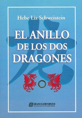 9789875642379: El Anillo de Los DOS Dragones