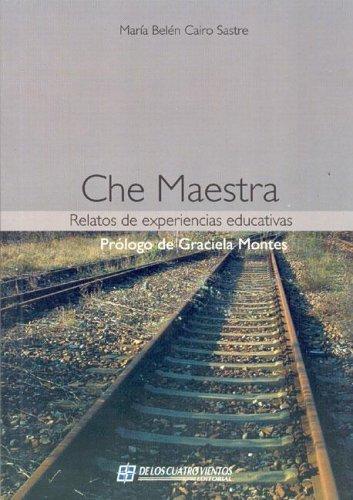 9789875642546: Che Maestra (Spanish Edition)