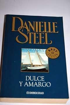 9789875660151: Dulce Y Amargo