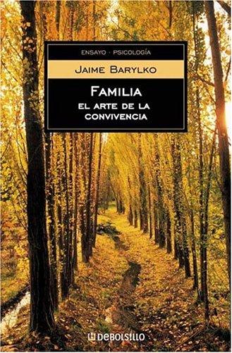 Familia, El Arte de La Convivencia: Barylko, Jaime